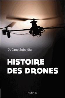 Histoire des drones - De 1914 à nos jours-Océane Zubeldia