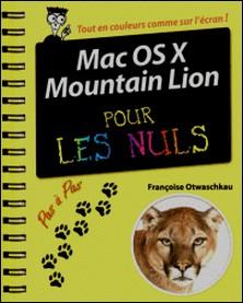 Mac OS X Mountain Lion pas à pas pour les nuls-Françoise Otwaschkau