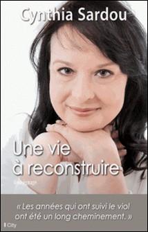 Une vie à reconstruire-Cynthia Sardou