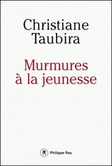 Murmures à la jeunesse-Christiane Taubira