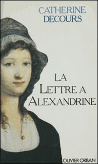 La Lettre à Alexandrine-Catherine Decours