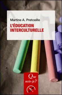 L'éducation interculturelle-Martine-A. Pretceille