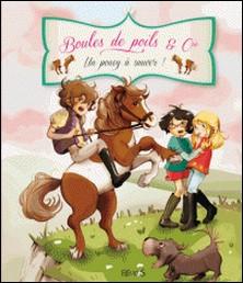 Un poney à sauver !-Juliette Parachini-Deny , Olivier Dupin , Ariane Delrieu