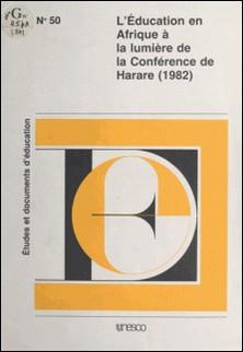 L'Éducation en Afrique à la lumière de la conférence de Harare (1982)-Samba Yacine Cisse
