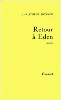 Retour à Eden-Christophe Donner