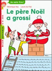 Le père Noël a grossi-Véronique Itey