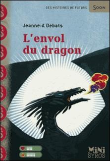 L'envol du dragon-Jeanne-A Debats
