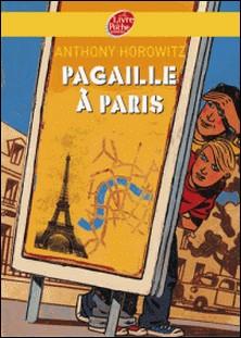 Pagaille à Paris-Anthony Horowitz