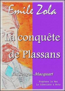 La conquête de Plassans - Les Rougon Macquart 4/20-Emile Zola