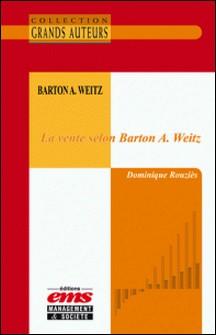 La vente selon Barton A. Weitz-Dominique Rouziès