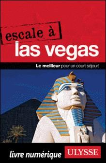 Escale à Las Vegas-Alain Legault