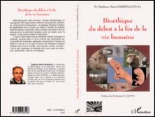 Bioéthique du début à la fin de la vie humaine-Stéphane-Marie Barbellion