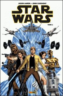 Star Wars T01 - Skywalker passe à l'attaque-John Cassaday