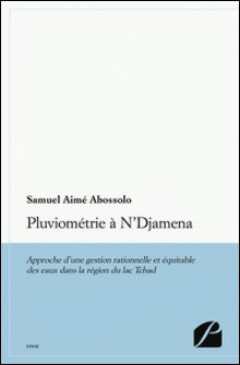 Pluviométrie à N'Djamena-Samuel Aimé Abossolo