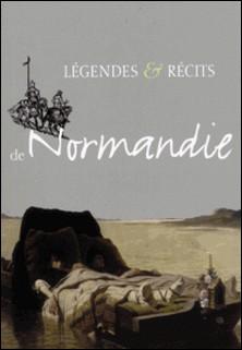 Légendes & récits de Normandie-Charles Brisson , René Herval , A Lepilleur