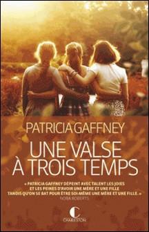 Une valse à trois temps-Patricia Gaffney
