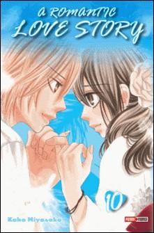 A romantic love story T10-Kaho Miyasaka