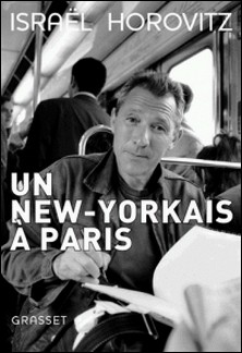Un New-Yorkais à Paris-Israël Horovitz