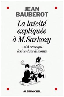 La Laïcité expliquée à Mr Sarkozy-auteur