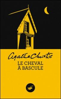 Le Cheval à bascule (Nouvelle traduction révisée)-Agatha Christie