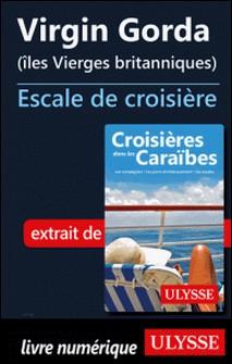 Virgin Gorda - Iles Vierges britanniques - Escale de croisière-Collectif