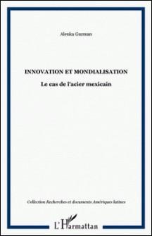 Innovation et mondialisation-A Guzman
