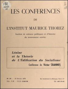 Lénine et la théorie de l'édification du socialisme-A. Moine , Victor Joannes