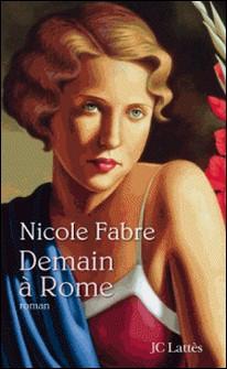 Demain à Rome-Nicole Fabre