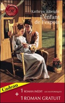 L'enfant de l'espoir - Idylle à Venise (Harlequin Les Historiques)-Kathryn Albright , Helen Dickson