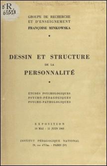 Dessin et structure de la personnalité - Études psychologiques, psycho-pédagogiques, psycho-pathologiques. Exposition, 10 mai-15 juin 1963-A.-M. Baumier , M. Bonnafous , J. Dehu