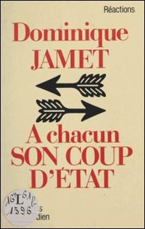 À chacun son coup d'État-Dominique Jamet