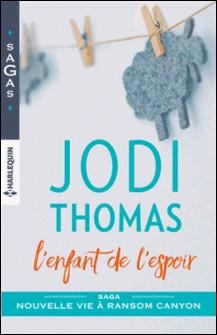 L'enfant de l'espoir-Jodi Thomas