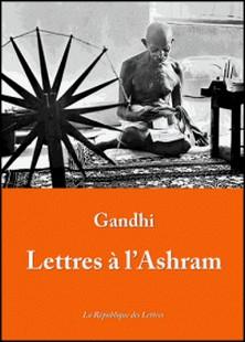LETTRES A L'ASHRAM-Gandhi