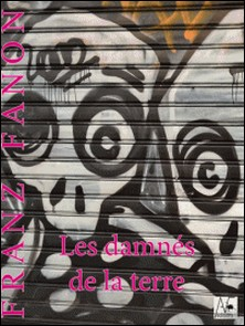 Les damnés de la terre-Franz Fanon