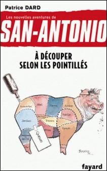 À découper selon les pointillés - Les nouvelles aventures de San Antonio-auteur
