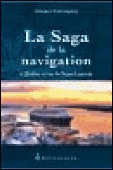 La saga de la navigation à Québec et sur le Saint-Laurent-Jacques Castonguay