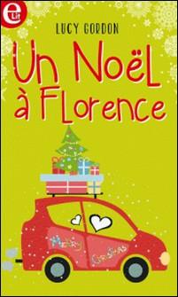 Un Noël à Florence (Harlequin Horizon)-Lucy Gordon