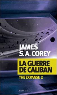 The Expanse Tome 2-James S-A Corey