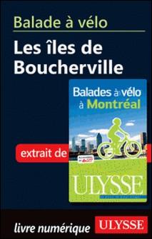 Balades à vélo à Montréal - Balade à vélo : îles de Bouche-Gabriel Béland