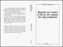 Regards sur l'autre à travers les romans des cinq continents-Théophile Nouatin