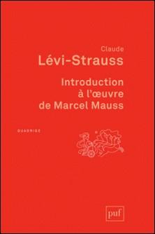 Introduction à l'oeuvre de Marcel Mauss-Claude Lévi-Strauss