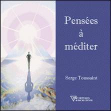 Pensées à méditer-Serge Toussaint