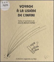 Voyage à la lisière de l'infini-Julos Beaucarne
