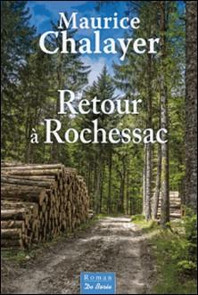 Retour à Rochessac-Maurice Chalayer