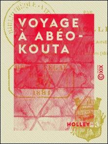 Voyage à Abéokouta-Holley