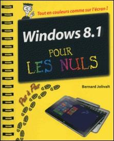 Windows 8.1 pas à pas pour les nuls-Bernard Jolivalt