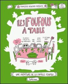 Les Foufous Tome 1-Françoize Boucher