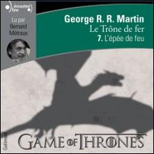 Le trône de fer (A game of Thrones) Tome 7-George R-R Martin