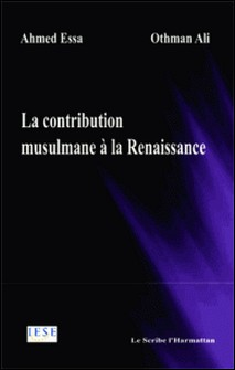 La contribution musulmane à la Renaissance-Ali Othman
