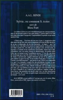 Sylvie, ou comment S. écrire - Suivi de Bleu Fort-A-A-L Bindi